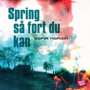 Spring så fort du kan (ljudbok) av Sofia Nordin