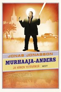 Murhaaja-Anders ja hänen ystävänsä (e-bok) av J