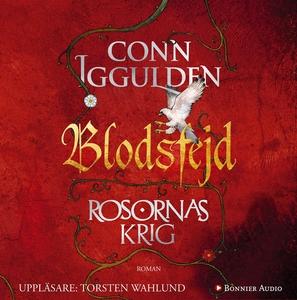 Blodsfejd : Rosornas krig III (ljudbok) av Conn