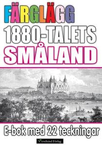 Färglägg 1880-talets Småland – E-bok med 22 tec