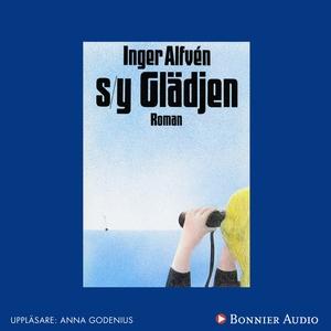 S/Y Glädjen (ljudbok) av Inger Alfvén