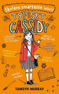 Typiskt Cassidy: Skolans smartaste (eller?) (e-