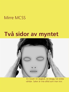Två sidor av myntet (e-bok) av Mirre MCSS