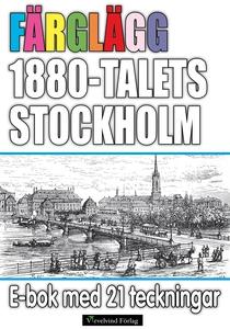 Färglägg 1880-talets Stockholm – E-bok med 21 t