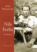 Nils Ferlin - ett diktarliv