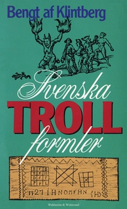 Svenska trollformler (e-bok) av Bengt af Klintb