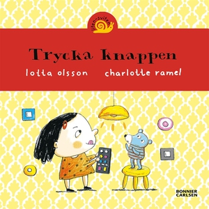 Trycka knappen (e-bok) av Lotta Olsson