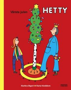 Värsta julen, Hetty (e-bok) av Martina Bigert,