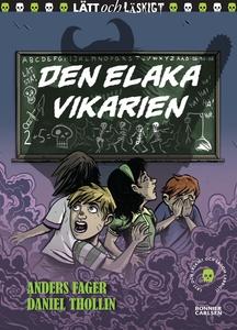 Den elaka vikarien (e-bok) av Anders Fager
