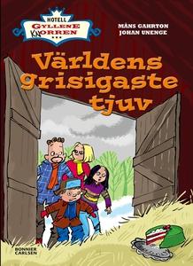 Världens grisigaste tjuv (e-bok) av Johan Uneng