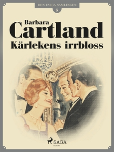 Kärlekens irrbloss (e-bok) av Barbara Cartland