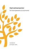 Samverkanszoner – Om forskningsledares syn på samverkan
