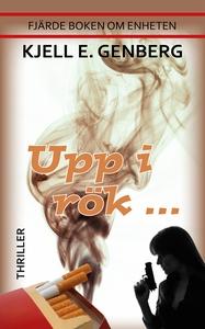 Upp i rök (e-bok) av Kjell E. Genberg