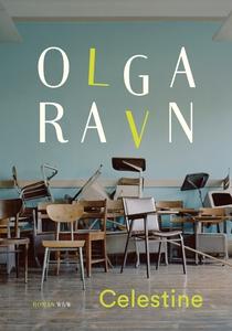 Celestine (e-bok) av Olga Ravn