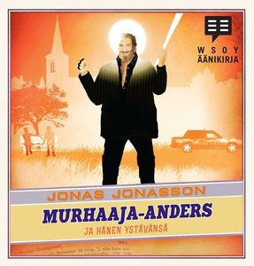 Murhaaja-Anders ja hänen ystävänsä (ljudbok) av
