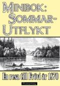Minibok: Sommarutflykt till Frövi år 1870