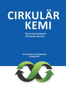 CIRKULÄR KEMI (e-bok) av Magnus Hedenmark