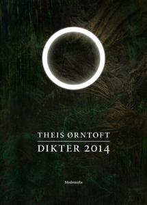 Dikter 2014 (e-bok) av Theis Ørntoft