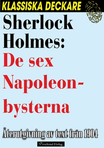 Sherlock Holmes: De sex Napoleonbysterna (e-bok
