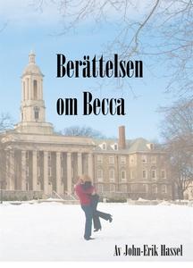 Berättelsen om Becca (e-bok) av John-Erik Hasse