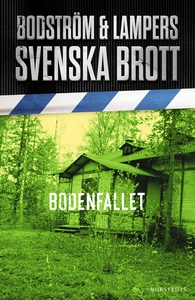 Svenska brott - Bodenfallet (e-bok) av Thomas B