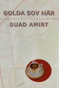 Golda sov här (e-bok) av Suad Amiry