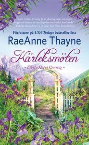 Kärleksmöten (e-bok) av RaeAnne Thayne, Thayne
