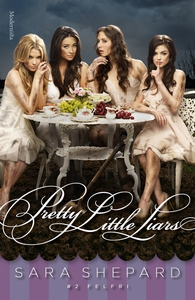 Pretty Little Liars #2: Felfri (e-bok) av Sara