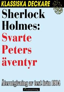 Sherlock Holmes: Svarte Peters äventyr (e-bok)