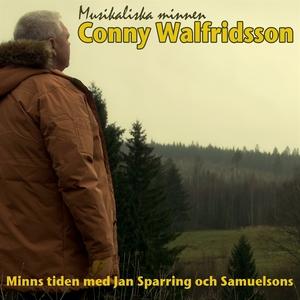 Conny Walfridsson - minns tiden med Jan Sparrin
