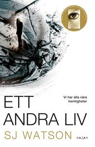 Ett andra liv (e-bok) av SJ Watson