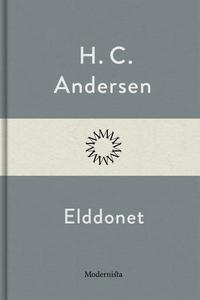 Elddonet (e-bok) av H. C. Andersen