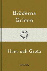 Hans och Greta (e-bok) av Bröderna Grimm, Bröde
