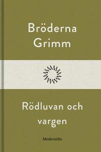 Rödluvan och vargen (e-bok) av Bröderna Grimm