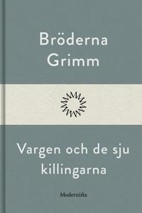 Vargen och de sju killingarna (e-bok) av Bröder