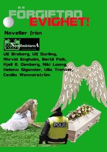 Förgiftad evighet (e-bok) av Novellmästarna,  N