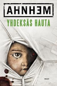 Yhdeksäs hauta (e-bok) av Stefan Ahnhem