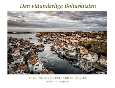 Den vidunderliga Bohuskusten: En guide från Mar