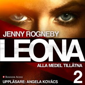 Leona. Alla medel tillåtna (ljudbok) av Jenny R