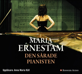 Den sårade pianisten (ljudbok) av Maria Ernesta