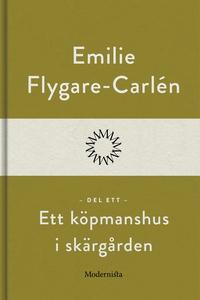 Ett köpmanshus i skärgården (Del ett) (e-bok) a
