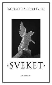 Sveket (e-bok) av Birgitta Trotzig