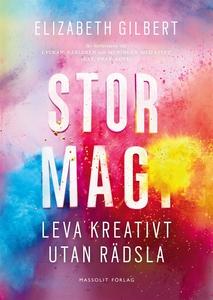 Stor magi - Leva kreativt utan rädsla (e-bok) a