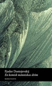 En komisk människas dröm (e-bok) av Fjodor Dost