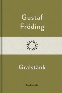 Gralstänk (e-bok) av Gustaf Fröding