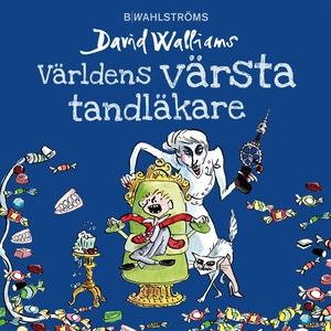Världens värsta tandläkare (ljudbok) av David W