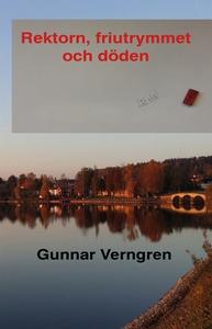 Rektorn, friutrymmet  och döden (e-bok) av Gunn