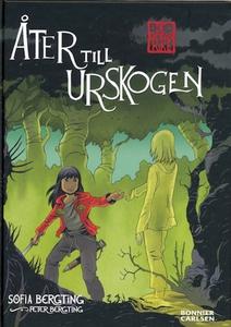 Åter till Urskogen (ljudbok) av Sofia Bergting