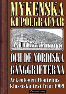De mykenska kupolgrafvarna och de nordiska gång