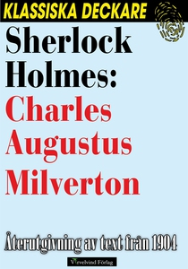 Sherlock Holmes: Charles Augustus Milverton (e-